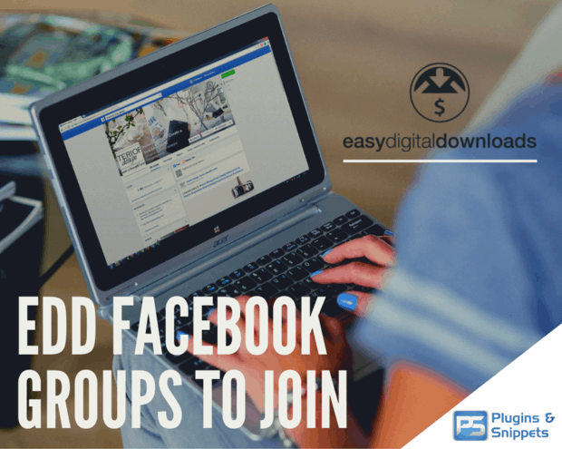 Easy Digital Downloads Facebook Groups to Join