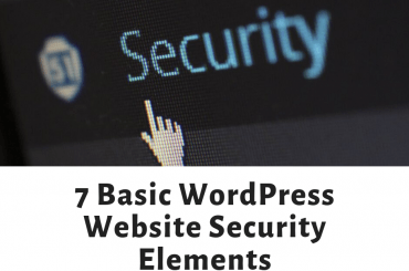 7 Basic WordPress Website Security Elements
