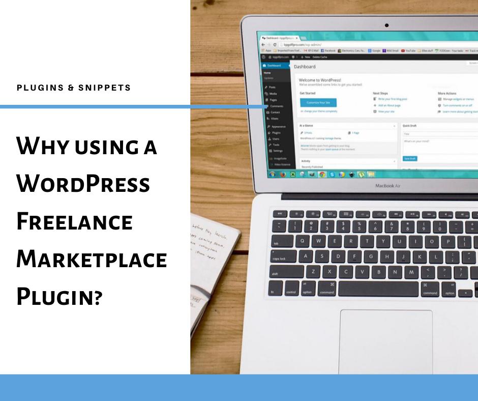 Why using a WordPress Freelance Marketplace Plugin_