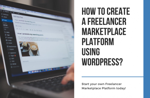 How to Create a Freelancer Marketplace Platform using WordPress