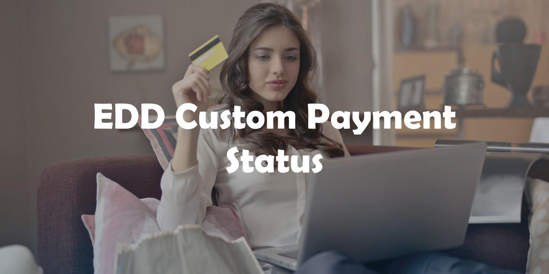 EDD Custom Payment Status